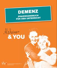 Demenz - Praxishandbuch für den Unterricht