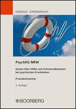 PsychKG NRW - Gesetz über Hilfen und Schutzmaßnahmen bei psychischen Krankheiten