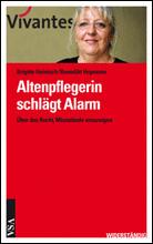 Altenpflegerin schlägt Alarm