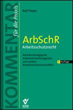 ArbSchR – Arbeitsschutzrecht