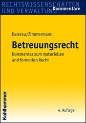Betreuungsrecht - Kommentar zum materiellen und formellen Recht