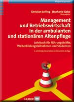 Management und Betriebswirtschaft in der ambulanten und stationären Altenpflege