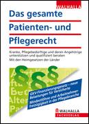 Das gesamte Patienten- und Pflegerecht 2011