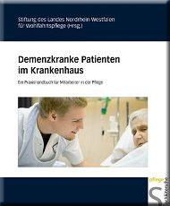 Demenzkranke Patienten im Krankenhaus