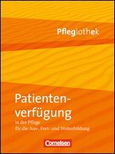 Patientenverfügung in der Pflege
