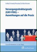 Versorgungsstrukturgesetz (GKV-VStG)