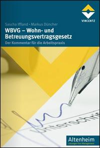WBVG – Wohn- und Betreuungsvertragsgesetz