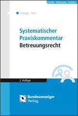Systemischer Praxiskommentar Betreuungsrecht