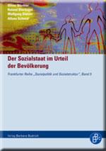 Der Sozialstaat im Urteil der Bevölkerung